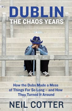 Dublin: The Chaos Years book cover
